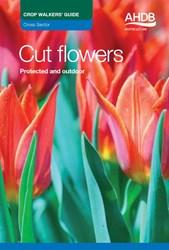 Cut Flower Crop Walkers' Guide