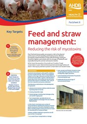 Feed & straw management to reduce the risk of mycotoxins