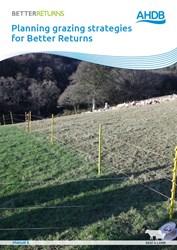 Planning grazing strategies for Better Returns